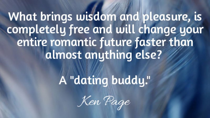 A dating buddy can change your romantic future