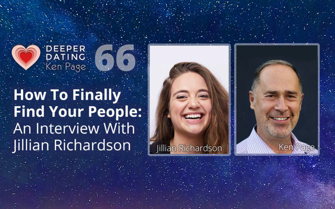 How To Finally Find Your People: An Interview With Jillian Richardson [EP066]