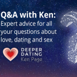 Q and A With Ken: Expert Advice for All Your Questions About Love, Dating and Sex [EP075]