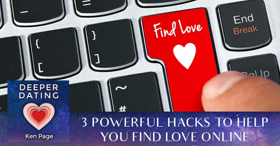3 Powerful Hacks To Help You Find Love Online [EP080]