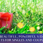 4 Beautiful, Powerful V-Day Gifts For Singles And Couples! [EP099]