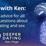 Deeper Dating Q&A: Expert Advice For All Your Questions About Love, Dating And Sex [EP101]