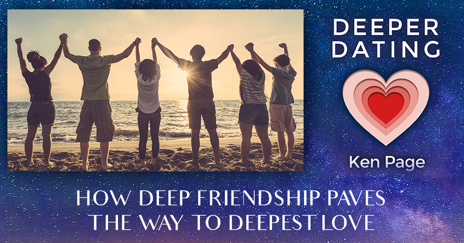 How Deep Friendship Paves The Way To Deepest Love [EP103]
