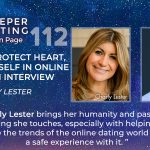 How To Protect Heart, Soul And Self In Online Dating: An Interview With Charly Lester [EP112]